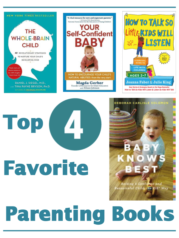 Top 4 Favorite Parenting Books Our Neighborhood Child Development